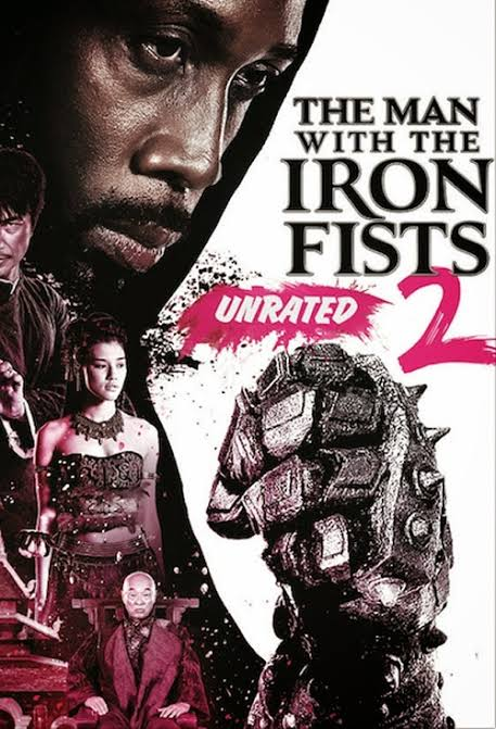 The Man with the Iron Fists 2 วีรบุรุษหมัดเหล็ก 2 (2015)