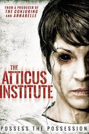 The Atticus Institute วิญญาณหลอน เฮี้ยนสุดนรก