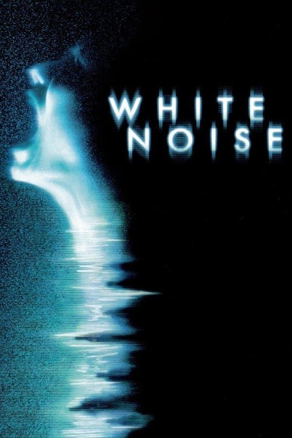 White Noise จับเสียงผี (2005)