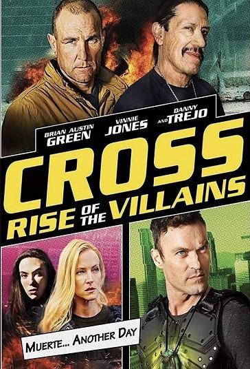 Cross: Rise of the Villains (2019)