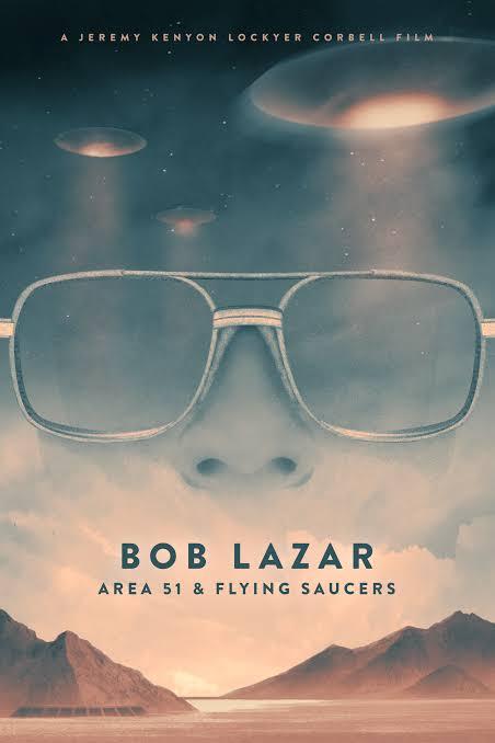 Bob Lazar Area 51 & Flying Saucers (2018) บ็อบ ลาซาร์: แอเรีย 51 และจานบิน