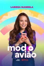 Airplane Mode (Modo Avião) (2019) เปิดโหมดรัก พักสัญญาณ