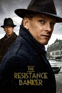The Resistance Banker อหังการนายทุนใต้ดิน (2018)