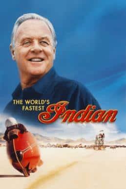 The World's Fastest Indian บิดสุดใจ แรงเกินฝัน (2005)