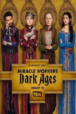 Miracle Workers Season 2 ซับไทย EP1 – EP10