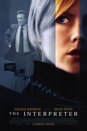 The Interpreter (2005) พลิกแผนสังหาร