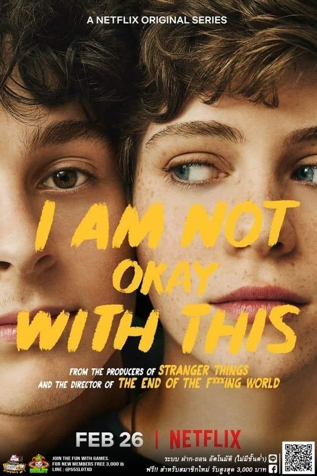 ไอ แอม น็อท โเค วิท ดิส I AM NOT OKAY WITH THIS ซับไทย EP1 – EP7 [จบ]