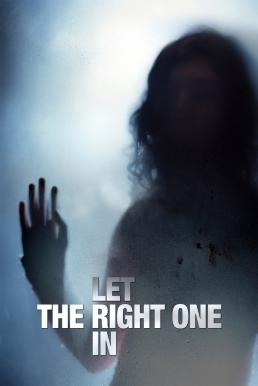 Let the Right One In (Låt den rätte komma in) แวมไพร์ รัตติกาลรัก (2008)