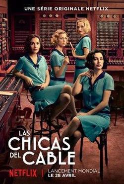 Cable Girls (Las chicas del cable) Season 4 ซับไทย EP1 – EP8 [จบ]