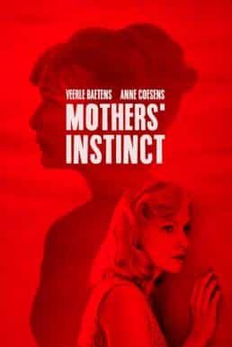 Mothers' Instinct (2018)