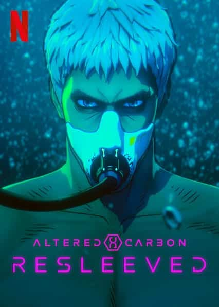 Altered Carbon: Resleeved (2020) อัลเทอร์ด คาร์บอน : รีสลีฟ