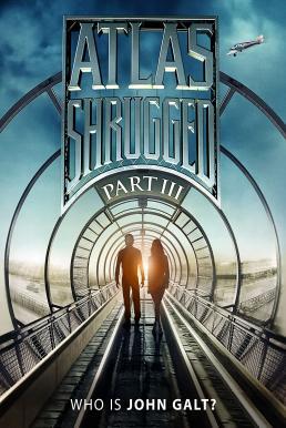 Atlas Shrugged 3 (2014) อัจฉริยะรถด่วนล้ำโลก 3