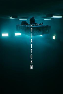 The Platform (El hoyo) (2019) เดอะ แพลตฟอร์ม