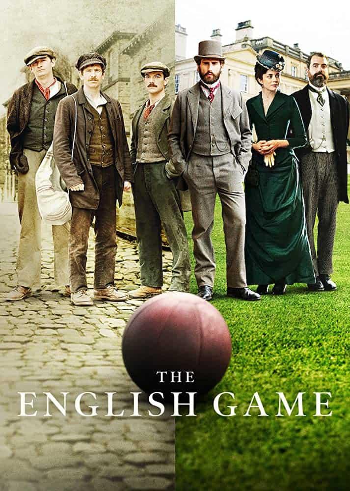 ดิ อิงลิช เกม ปี 1 The English Game Season 1 ซับไทย EP1 – EP6 [จบ]