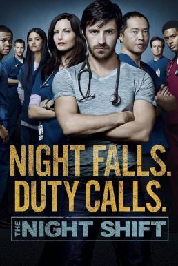 ทีมแพทย์สยบคืนวิกฤติ ปี 3 (2016) The Night Shift Season 3 ซับไทย EP1 – EP13 [จบ]
