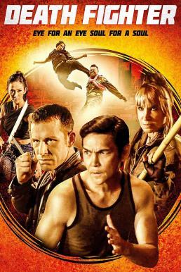 Death Fighter (2017) นักสู้แห่งความตาย