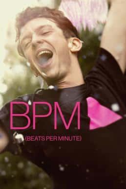 120 Battements Par Minute (2017) (BPM Beats per Minute)