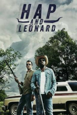 Hap and Leonard Season 1 ซับไทย EP1 – EP6 [จบ]