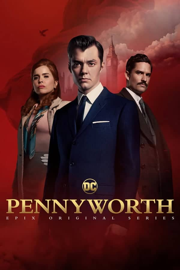 Pennyworth Season 1 ซับไทย EP1 – EP10 [จบ]