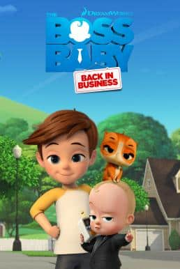 The Boss Baby : Back in Business เดอะ บอส เบบี้ นายใหญ่คืนวงการ พากย์ไทย EP1 – EP13 [จบ]