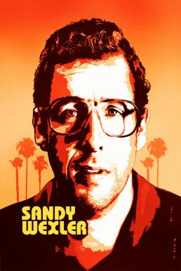 Sandy Wexler (2017) แซนดี้ เวกซ์เลอร์