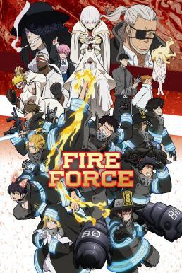 Fire Force 2 หน่วยผจญคนไฟลุก ภาค 2 ซับไทย EP1 – EP18