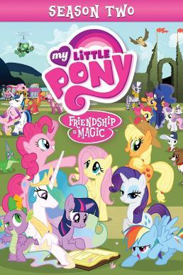 My Little Pony: Friendship Is Magic มหัศจรรย์แห่งมิตรภาพ ปี 2 พากย์ไทย EP1 – EP26 [จบ]