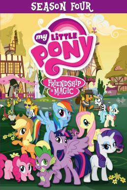 My Little Pony: Friendship Is Magic มหัศจรรย์แห่งมิตรภาพ ปี 4 พากย์ไทย EP1 – EP26 [จบ]