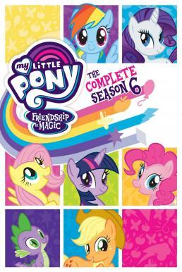 My Little Pony: Friendship Is Magic มหัศจรรย์แห่งมิตรภาพ ปี 6 พากย์ไทย EP1 – EP26 [จบ]