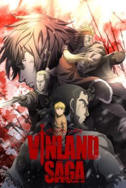 Vinland Saga สงครามคนทมิฬ ซับไทย EP1 – EP24
