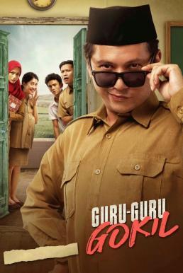 Crazy Awesome Teachers (Guru-Guru Gokil) (2020) ครูขอลุย