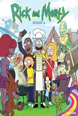 Rick and Morty Season2 : ริกและมอร์ตี้ ภาค2 ซับไทย EP1 – EP10 [จบ]