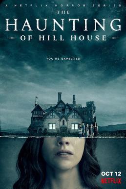 The Haunting of Hill House Season 1 (2018) ฮิลล์เฮาส์ บ้านกระตุกวิญญาณ ปี1 ซับไทย EP1 – EP10 [จบ]