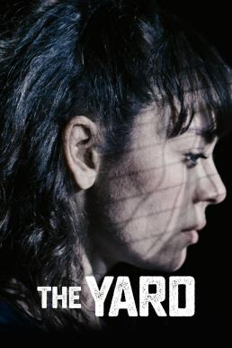The Yard Season 1 (2018) ซับไทย EP1 – EP12 [จบ]