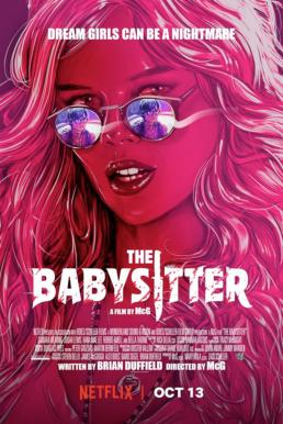 The Babysitter (2017) เดอะ เบบี้ซิตเตอร์