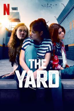 The Yard Season 2 (2019) ซับไทย EP1 – EP23 [จบ]