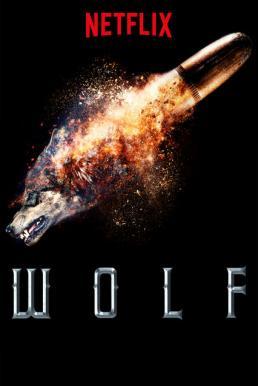 Wolf Season 1 (2018) ซับไทย EP1 – EP6 [จบ]