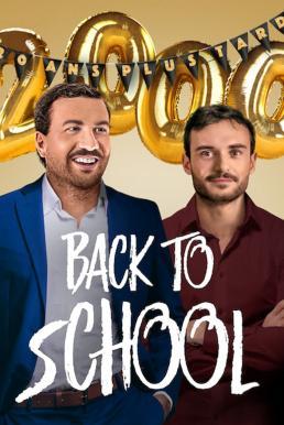 Back to School (La grande classe) (2019) คืนสู่เหย้า