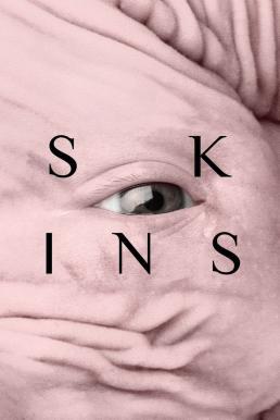 Skins (Pieles) (2017) สกินส์