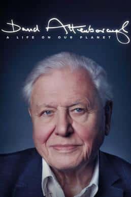 David Attenborough: A Life on Our Planet (2020) เดวิด แอทเทนเบอเรอห์: ชีวิตบนโลกนี้