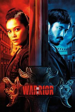 Warrior Season 2 (2020) ซับไทย EP1 – EP4