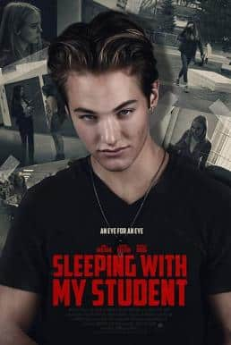 Deadly Vengeance (Sleeping with My Student) (2019)