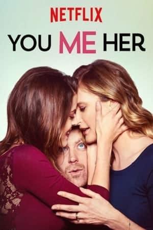 You Me Her Season 1 (2016) ยู มี เฮอร์ รักเธอทั้งสองคน ปี1 ซับไทย EP1 – EP10 [จบ]