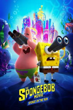 The SpongeBob Movie: Sponge on the Run (2020) สพันจ์บ็อบ ผจญภัยช่วยเพื่อนแท้