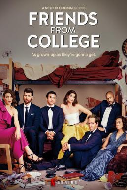 Friends from College Season 2 (2019) เฟรนด์ส ฟรอม คอลเลข ปี2 ซับไทย EP1 – EP8 [จบ]