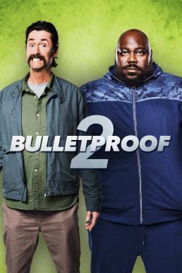Bulletproof 2 (2020)