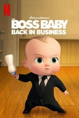 The Boss Baby : Back in Business เดอะ บอส เบบี้ นายใหญ่คืนวงการ ภาค 4 ซับไทย EP1 – EP12 [จบ]
