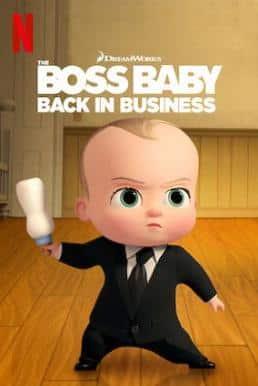 The Boss Baby : Back in Business (2020) เดอะ บอส เบบี้ นายใหญ่คืนวงการ ภาค 4 พากย์ไทย EP1 – EP12 [จบ]