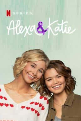 Alexa & Katie Season 1 (2018) ซับไทย EP1 – EP13 [จบ]