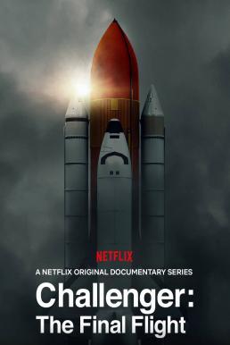 Challenger: The Final Flight Season 1 (2020) ชาเลเจอร์ เที่ยวบินสุดท้าย ซับไทย EP1 – EP4 [จบ]